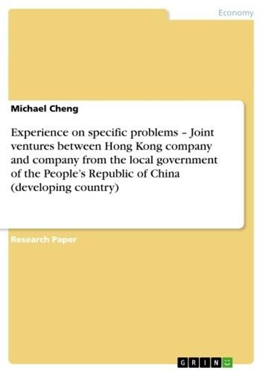 Experience on specific problems - Joint ventures between Hong Kong company and company from the local government of the People's Republic of China (developing country)