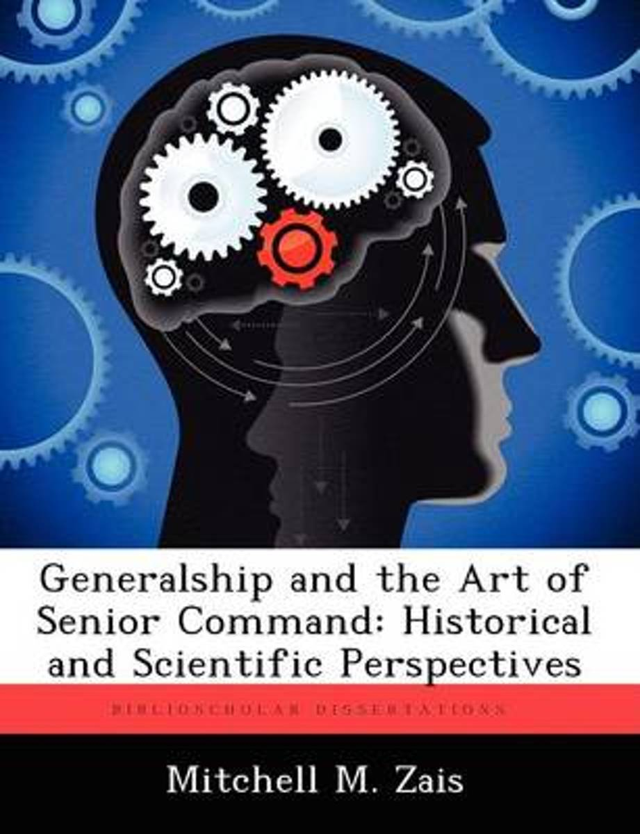 Generalship and the Art of Senior Command