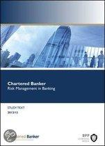 Risk Management in Banking: Study Text
