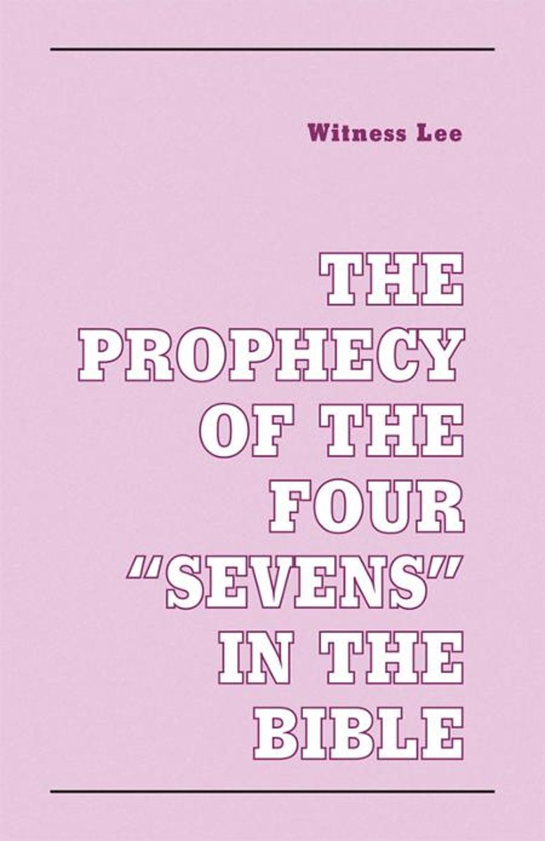 The Prophecy of the Four ''Sevens'' in the Bible