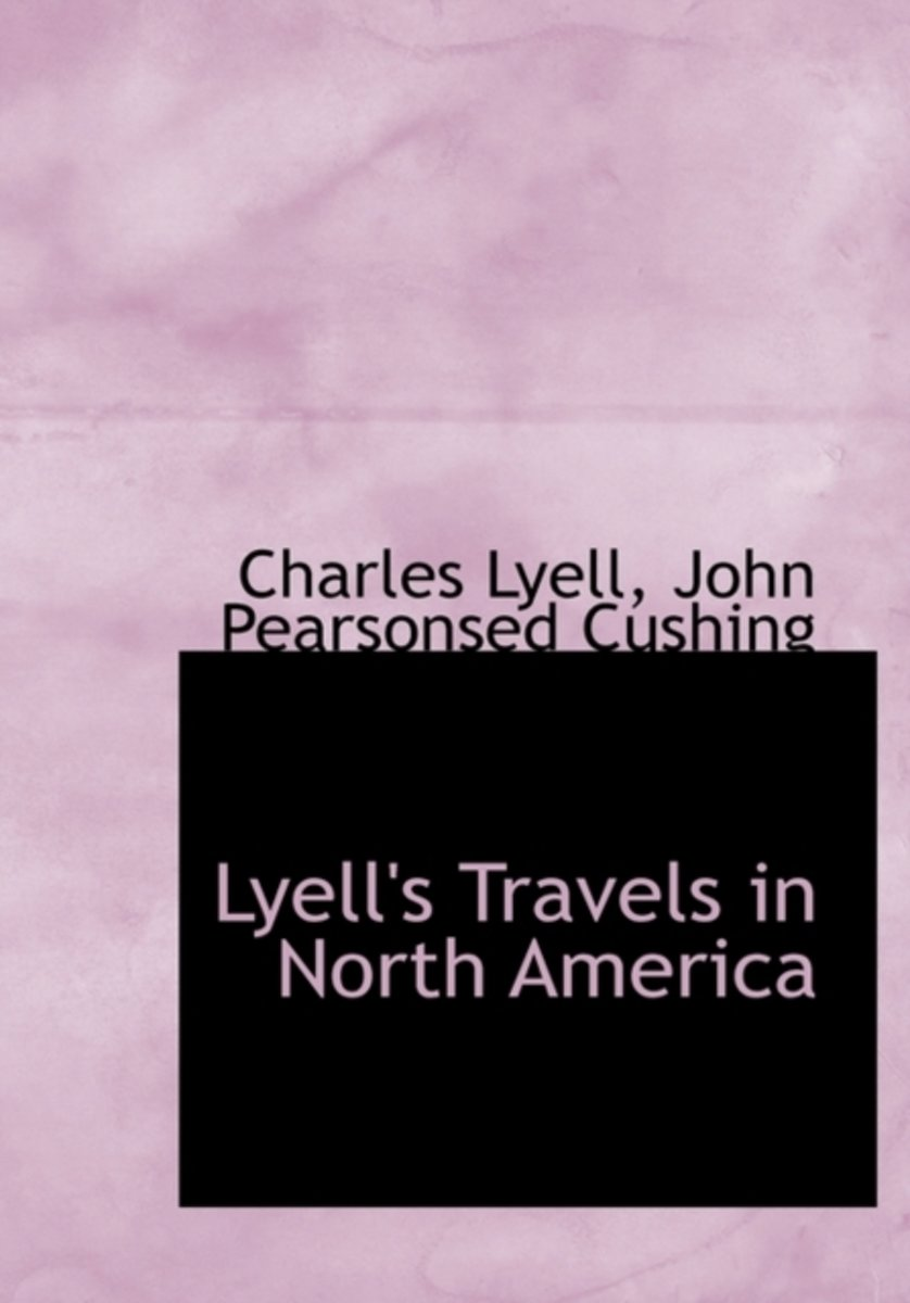 Lyell's Travels in North America