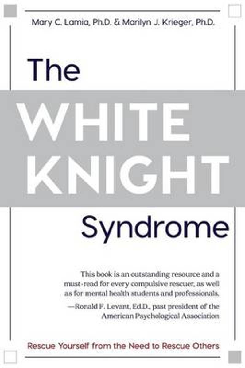 The White Knight Syndrome
