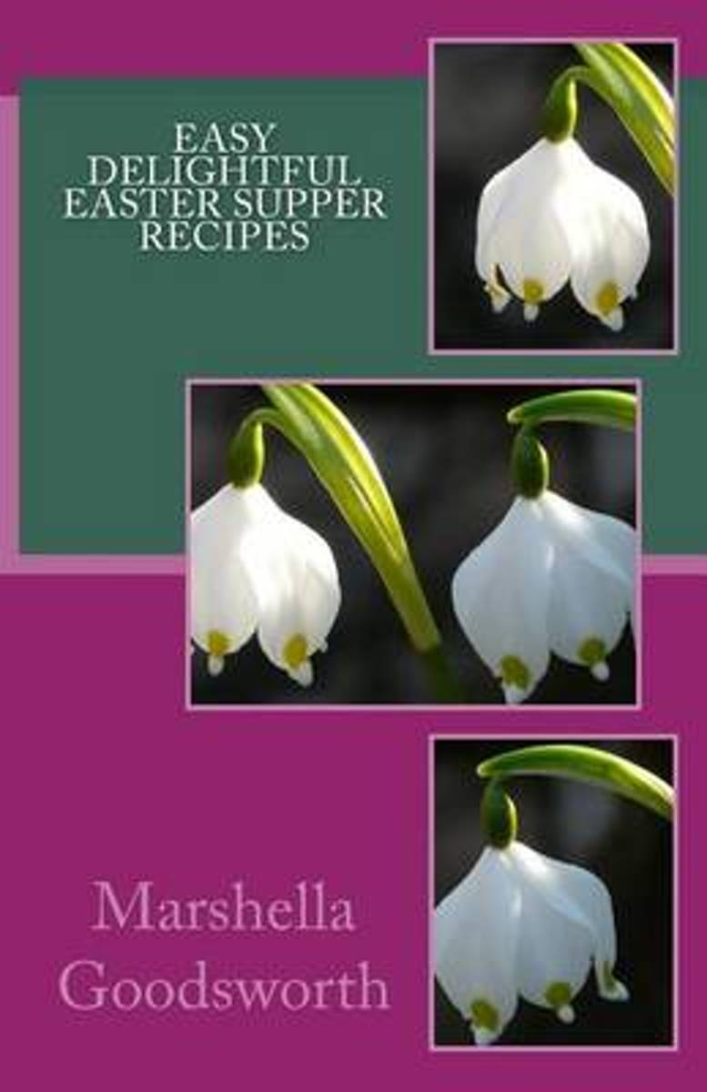 Easy Delightful Easter Supper Recipes