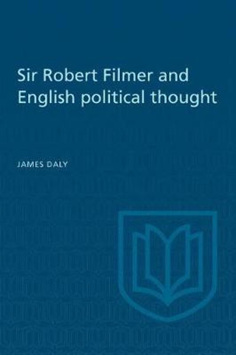 Sir Robert Filmer and English Political Thought