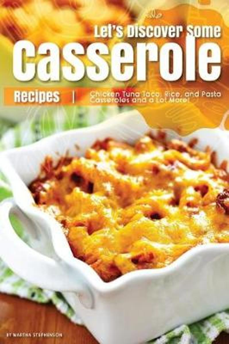 Let's Discover Some Casserole Recipes