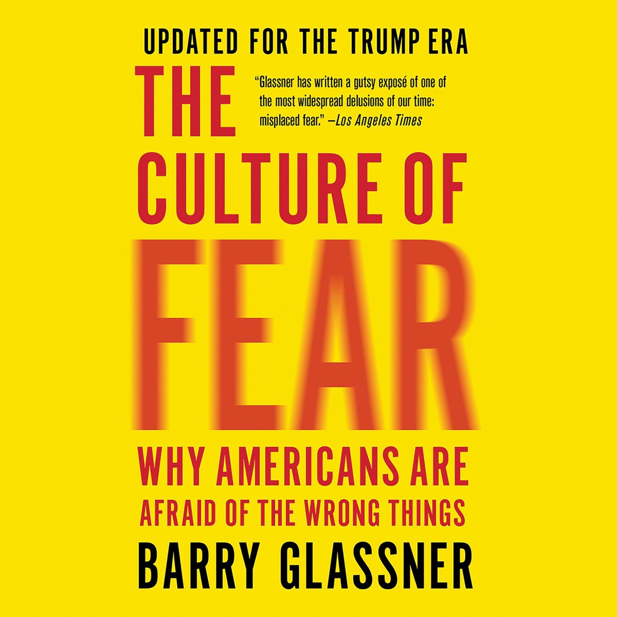 The Culture of Fear