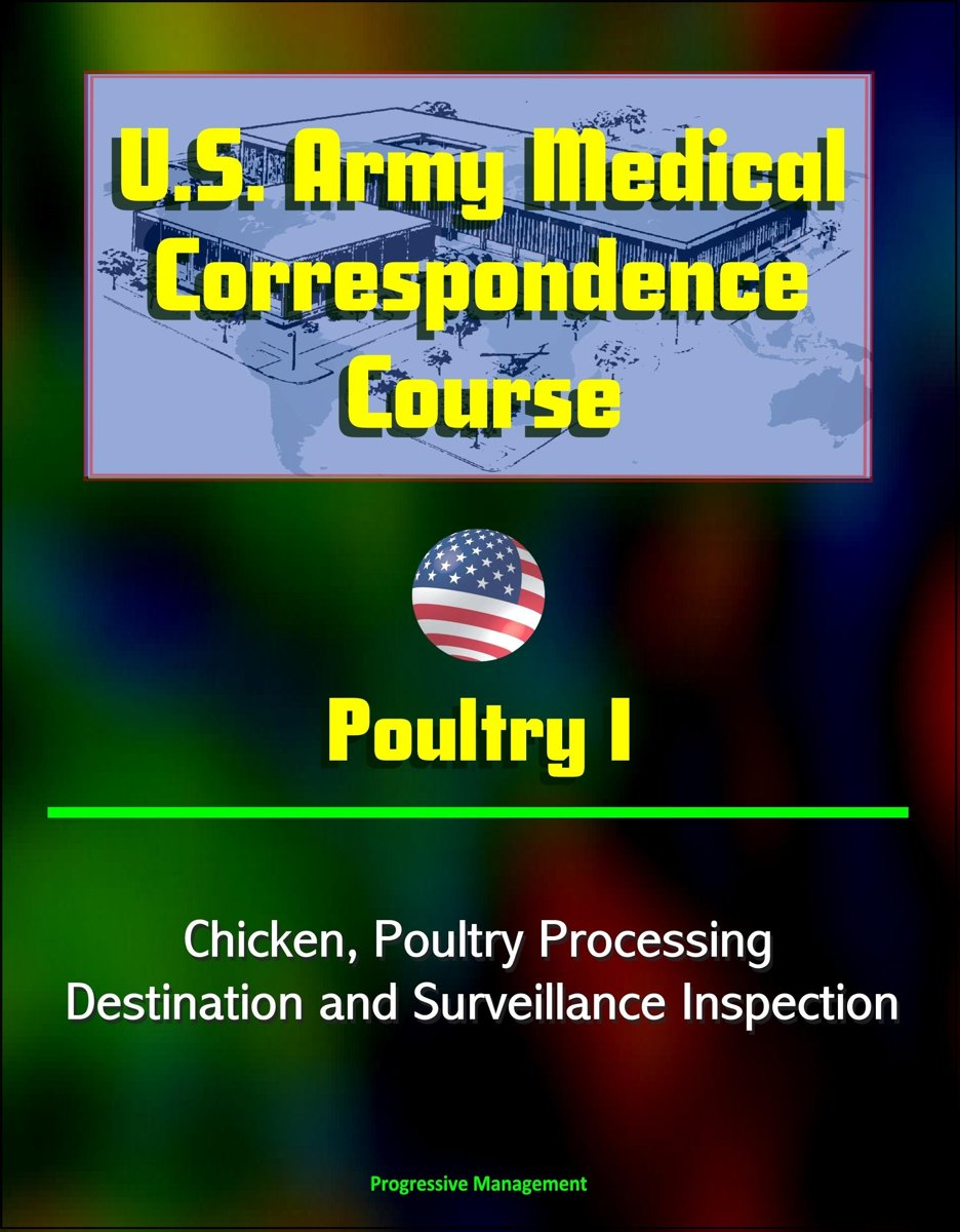 U.S. Army Medical Correspondence Course: Poultry I