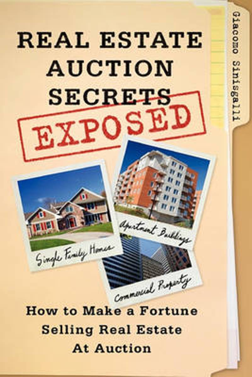Real Estate Auction Secrets Exposed
