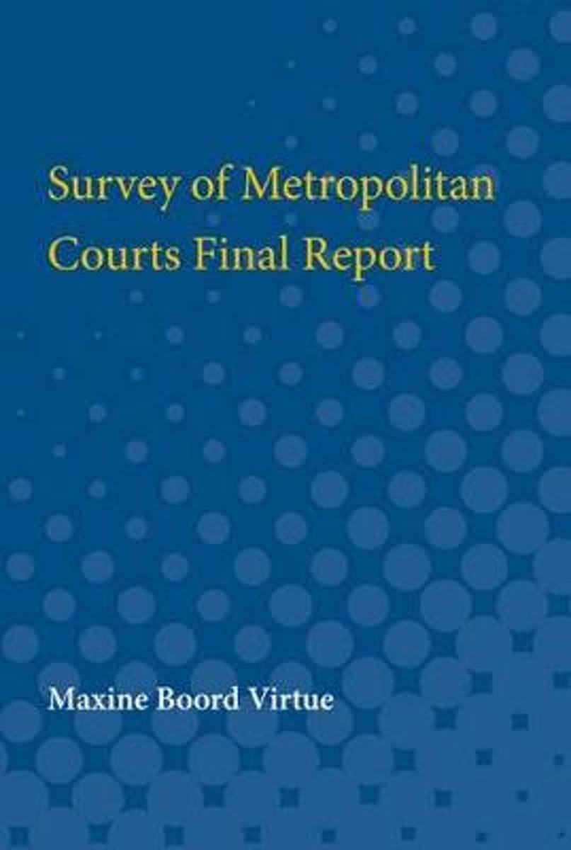 Survey of Metropolitan Courts Final Report
