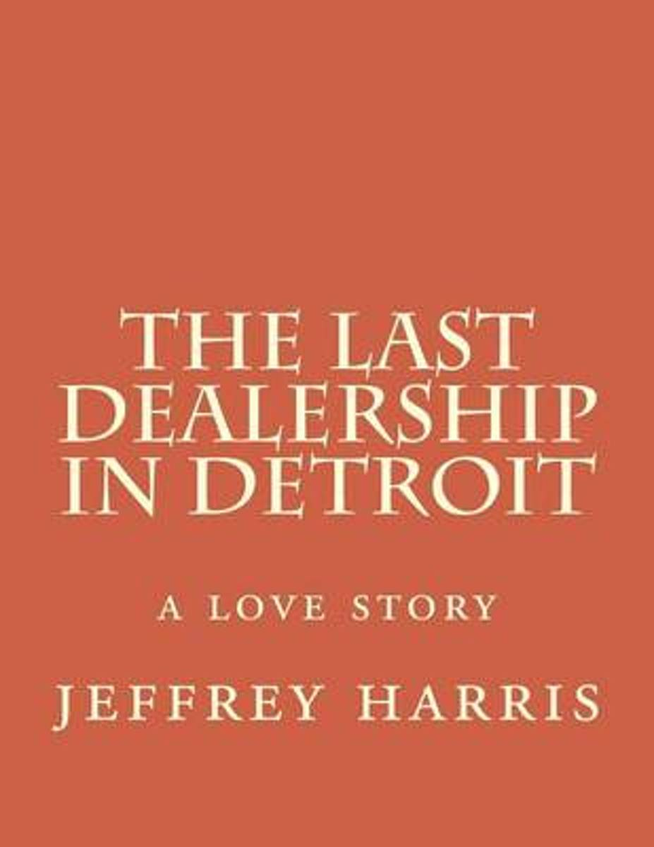 The Last Dealership in Detroit