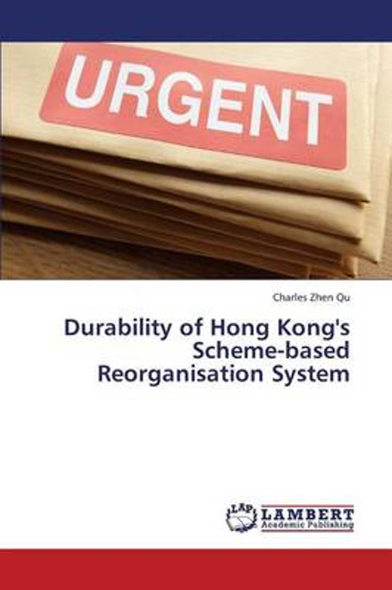 Durability of Hong Kong's Scheme-Based Reorganisation System