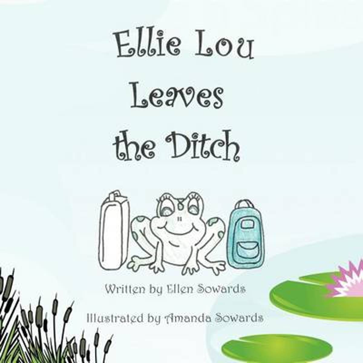 Ellie Lou Leaves The Ditch