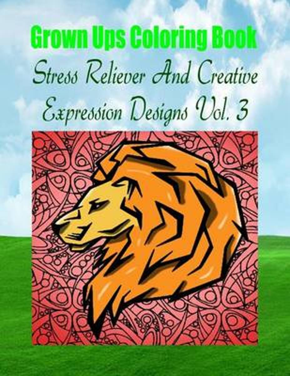 Grown Ups Coloring Book Stress Reliever and Creative Expression Designs Vol. 3 Mandalas