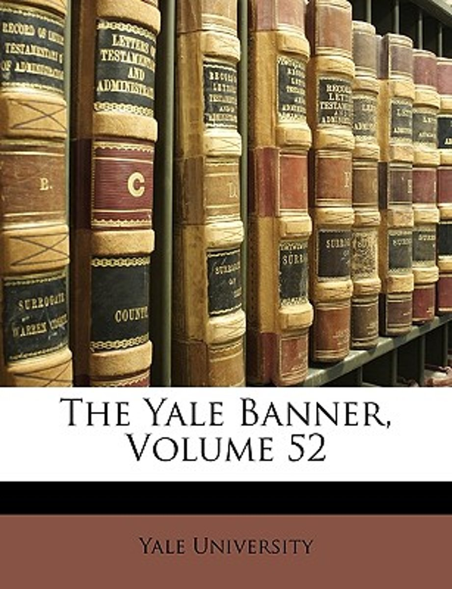 The Yale Banner, Volume 52