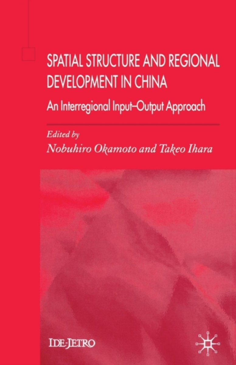 Spatial Structure and Regional Development in China
