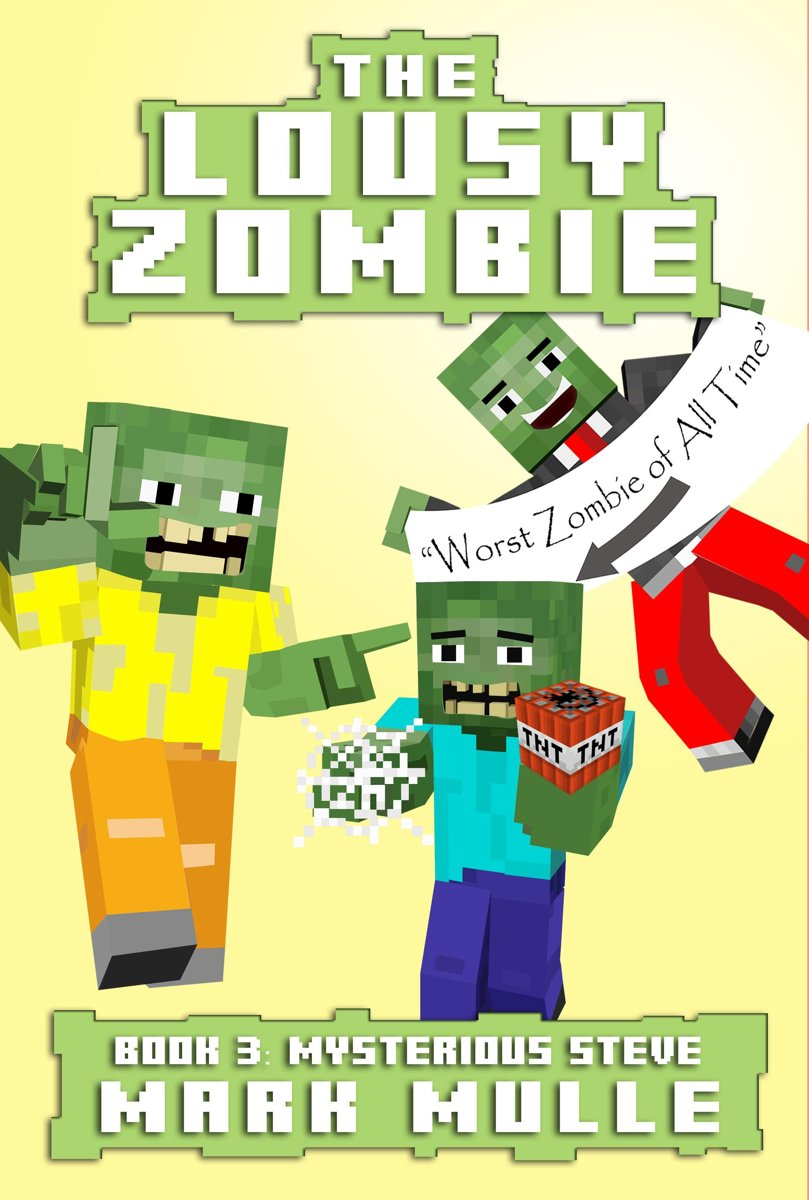 The Lousy Zombie, Book 3: The Mystery of Steve