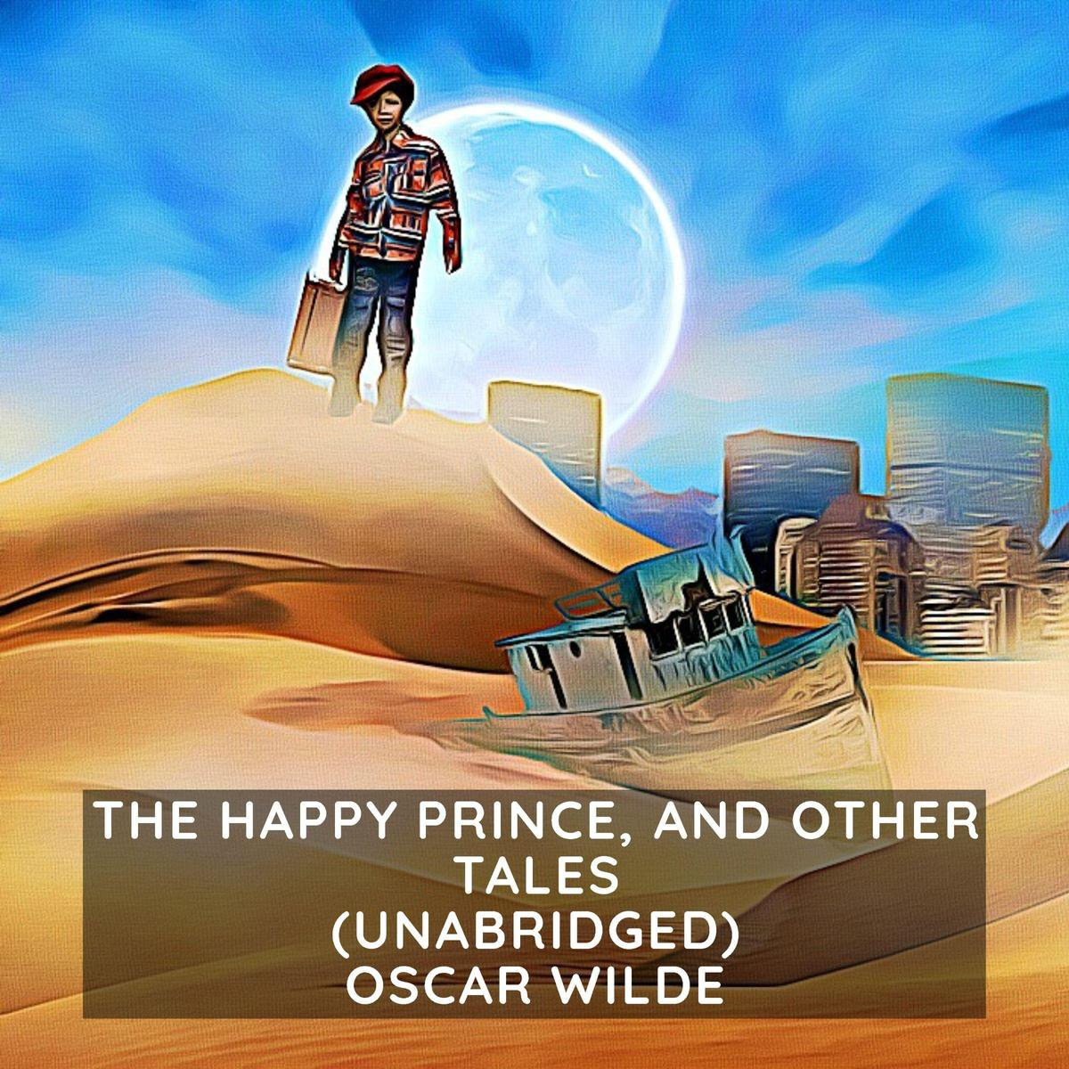 Happy Prince, and Other Tales (Unabridged), The