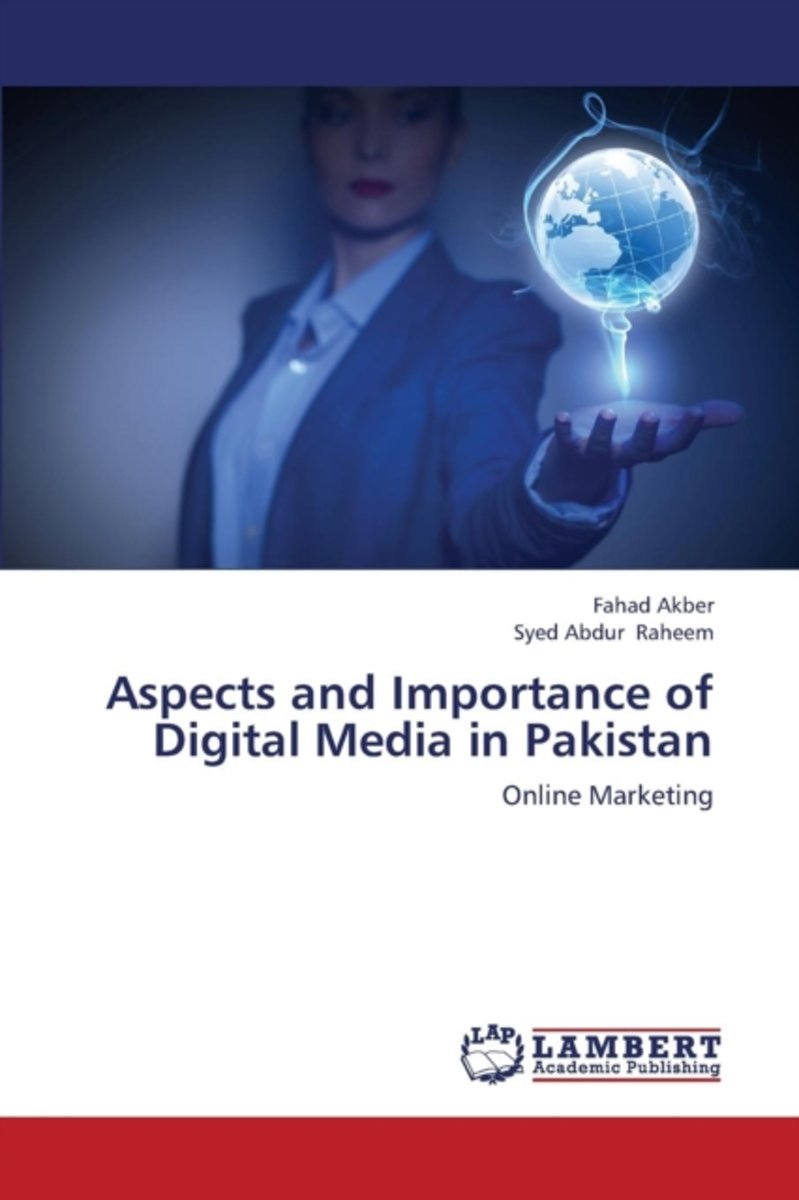 Aspects and Importance of Digital Media in Pakistan