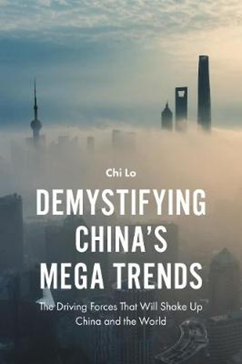 Demystifying China's Mega Trends