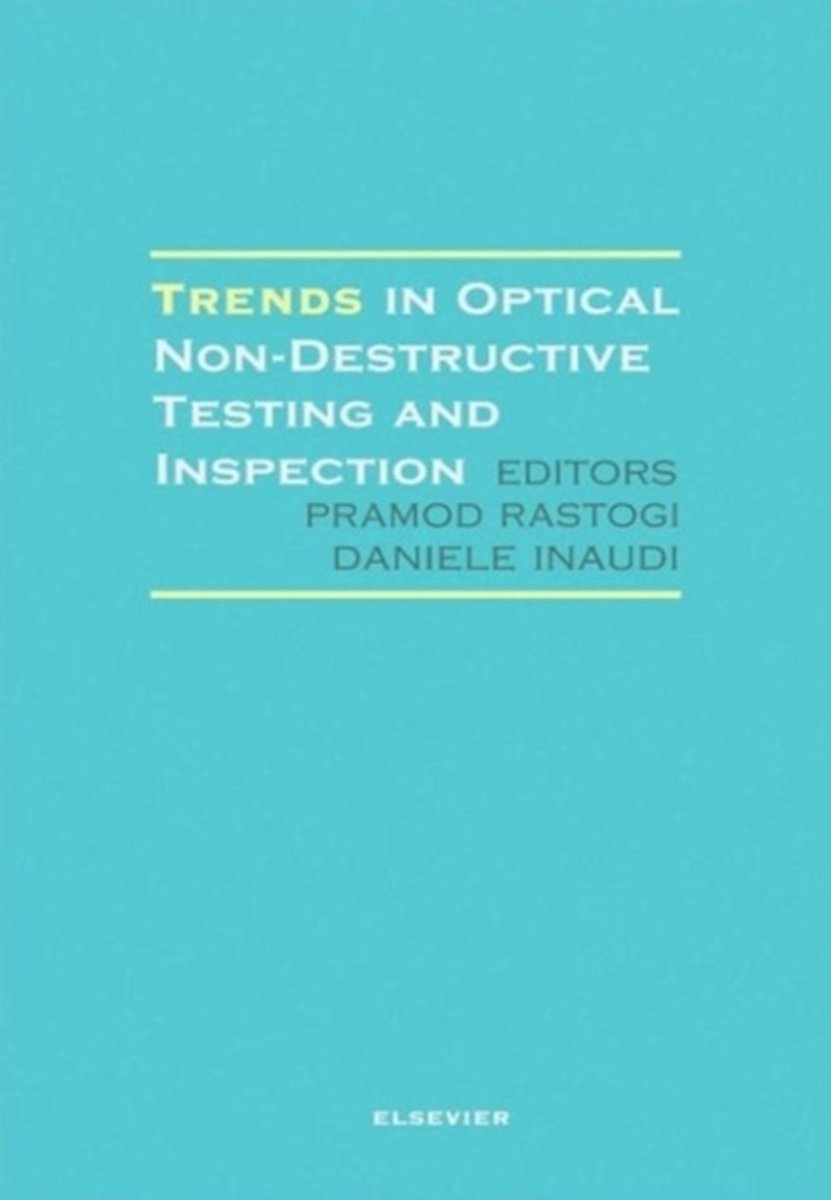 Trends in Optical Non-Destructive Testing and Inspection