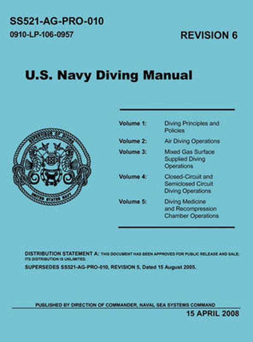 U.S. Navy Diving Manual (Revision 6, April 2008)