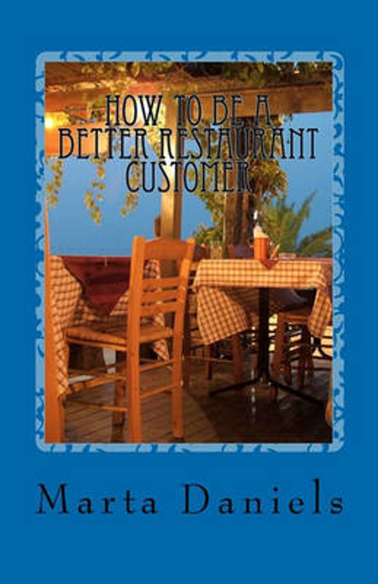 How to Be a Better Restaurant Customer