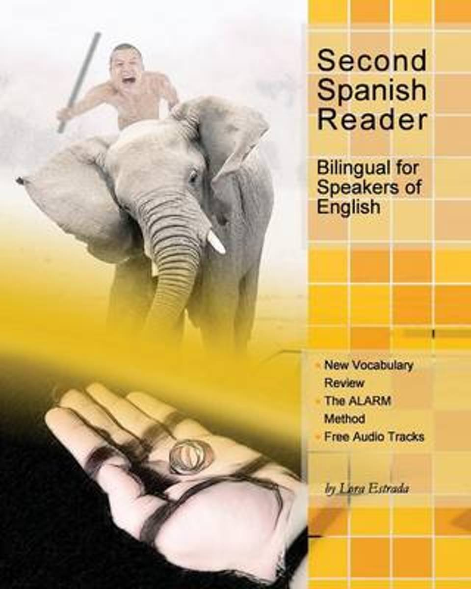 Second Spanish Reader Bilingual for Speakers of English