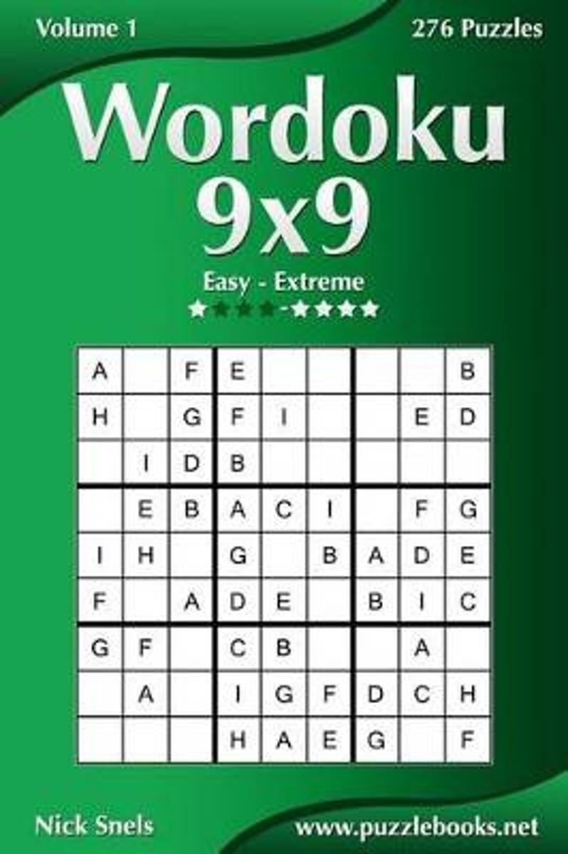 Wordoku 9x9 - Easy to Extreme - Volume 1 - 276 Puzzles