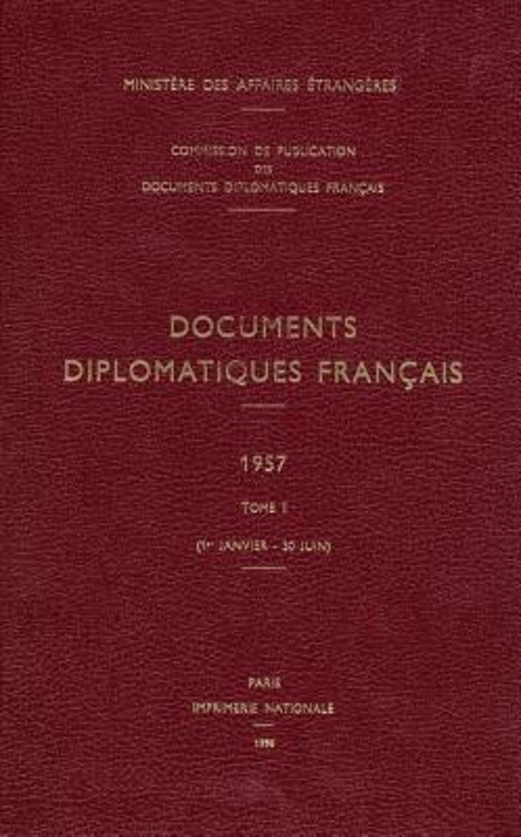 Documents diplomatiques français 1957-1