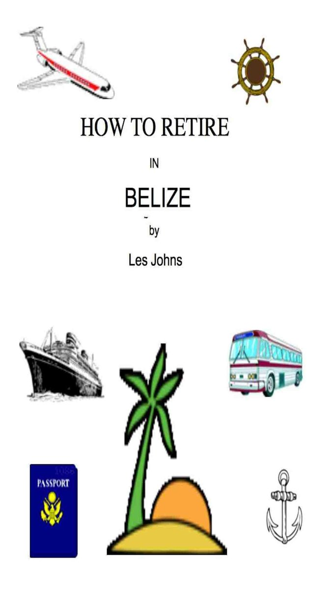 How to Retire in Belize