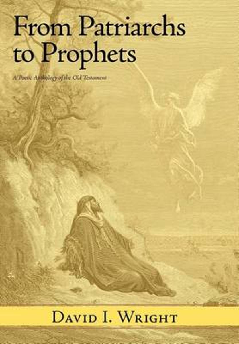 From Patriarchs to Prophets