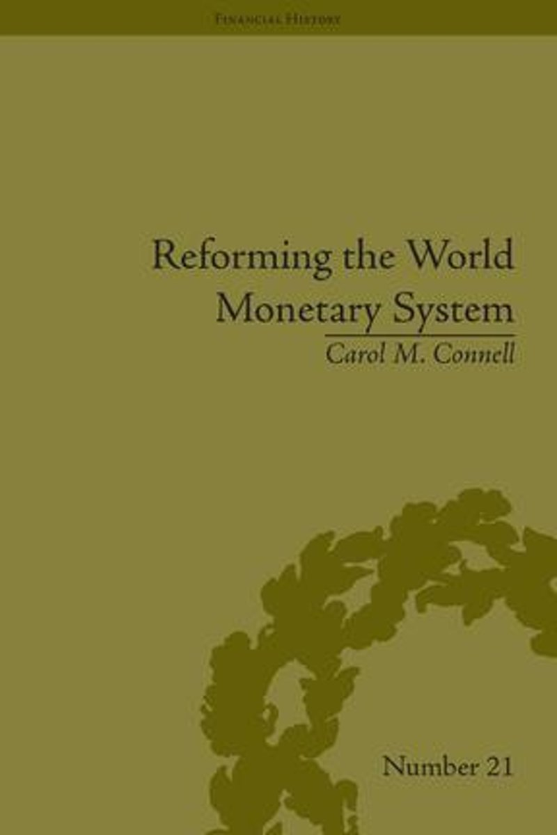 Reforming the World Monetary System