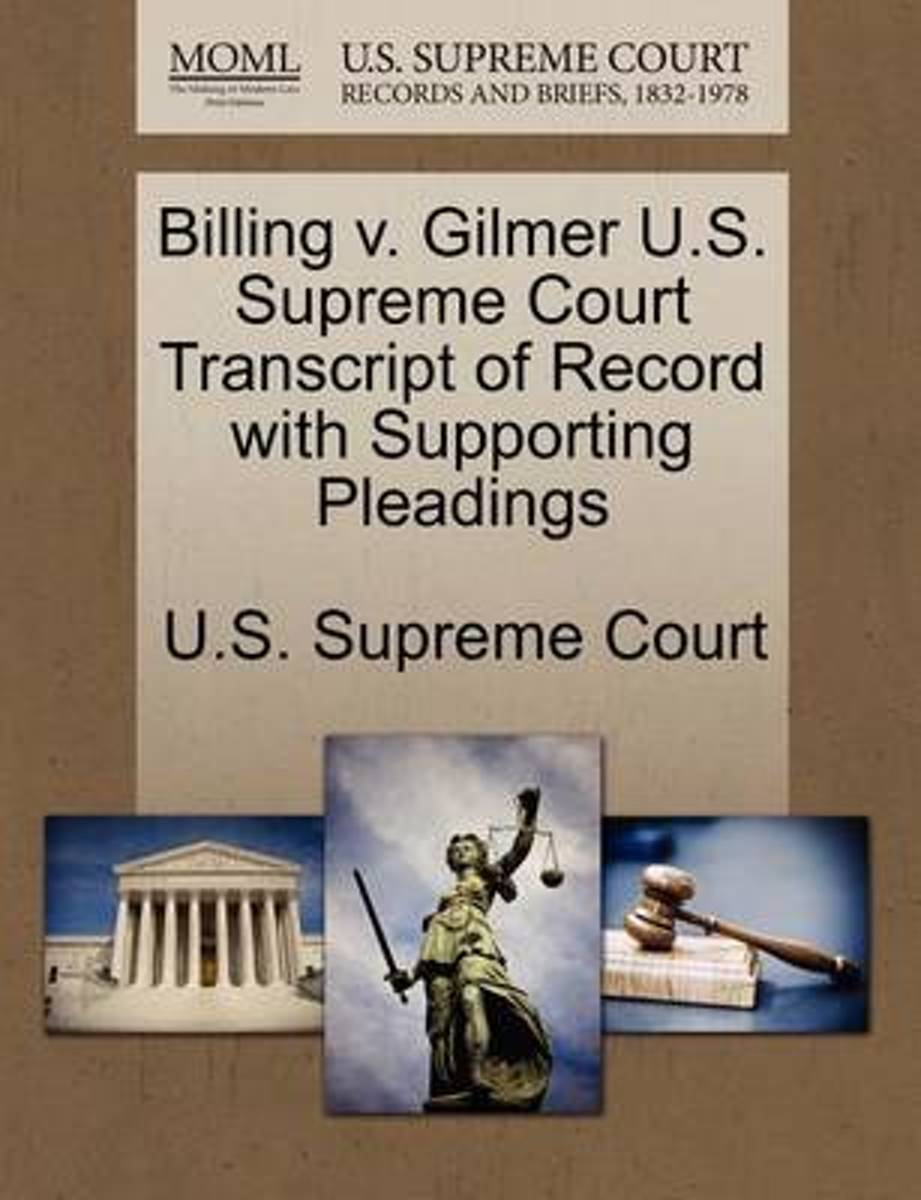 Billing V. Gilmer U.S. Supreme Court Transcript of Record with Supporting Pleadings