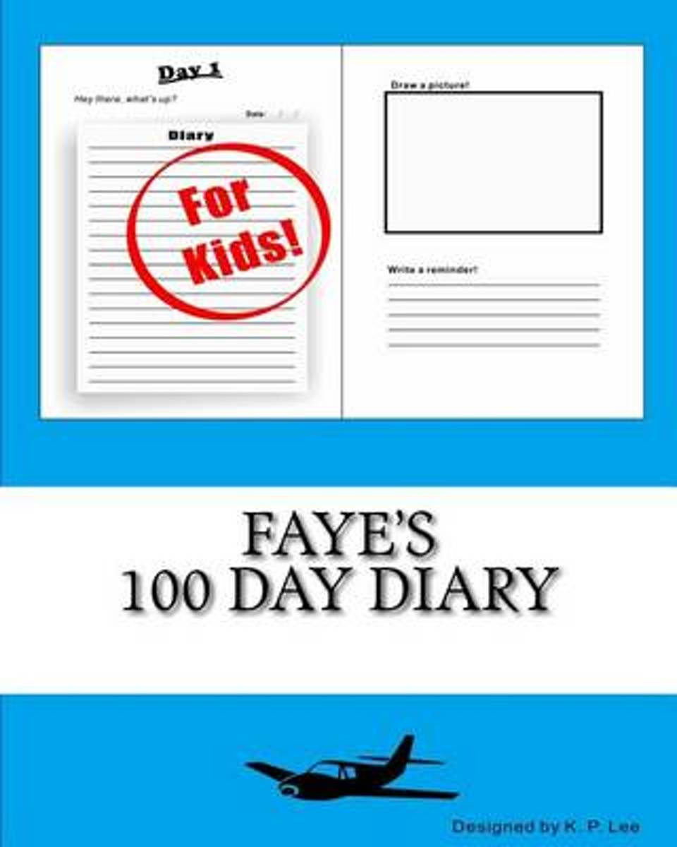 Faye's 100 Day Diary