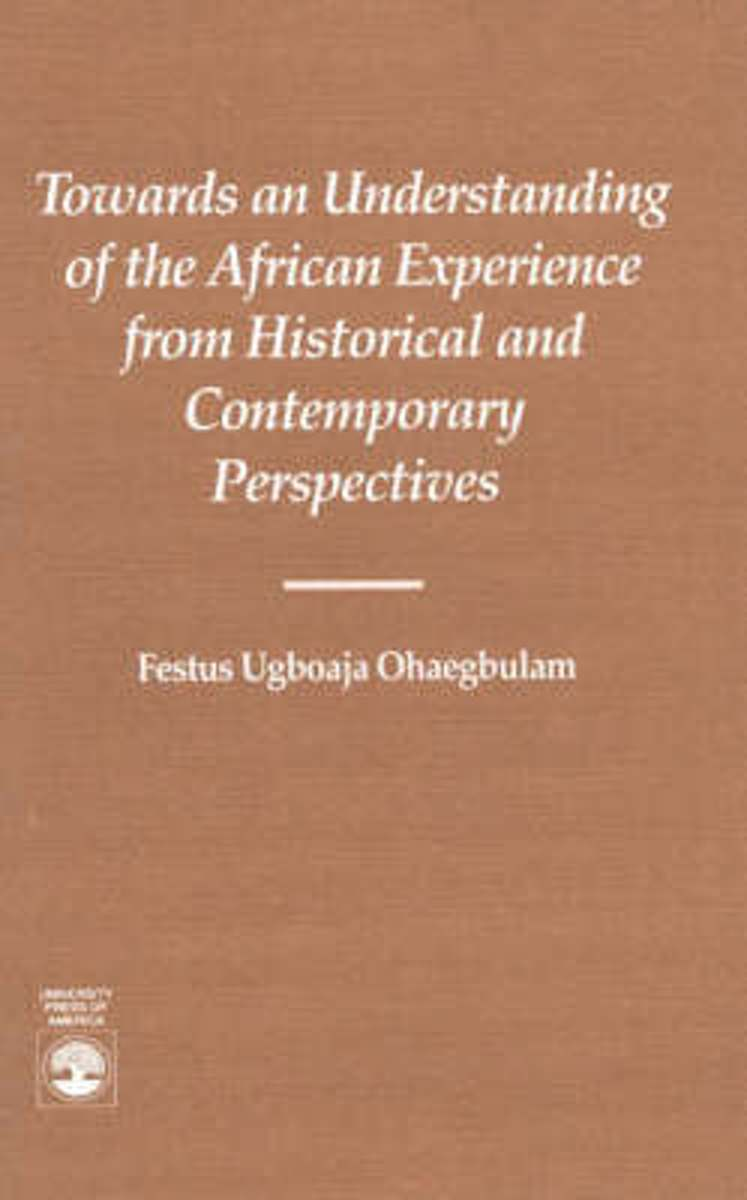Towards an Understanding of the African Experience