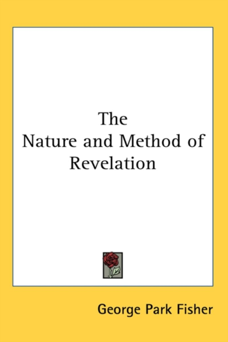 The Nature and Method of Revelation