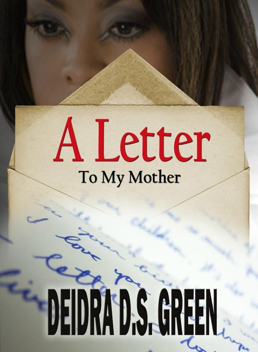 A Letter to My Mother...