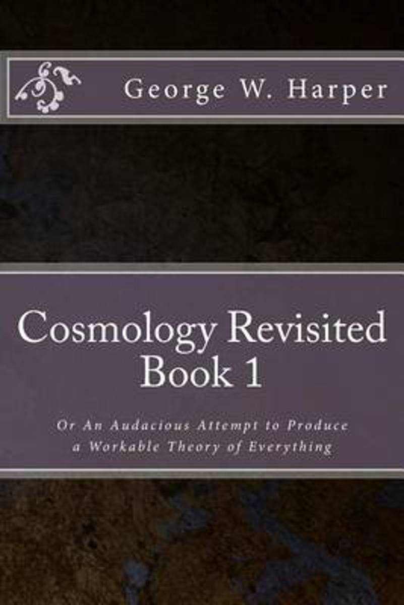 Cosmology Revisited