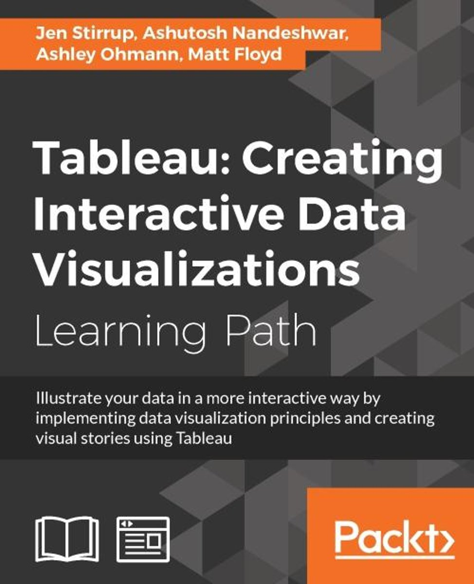 Tableau: Creating Interactive Data Visualizations
