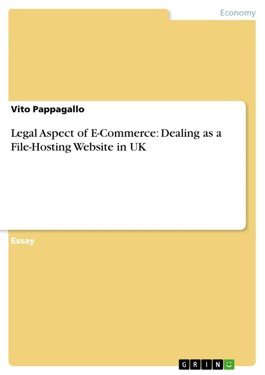 Legal Aspect of E-Commerce: Dealing as a File-Hosting Website in UK
