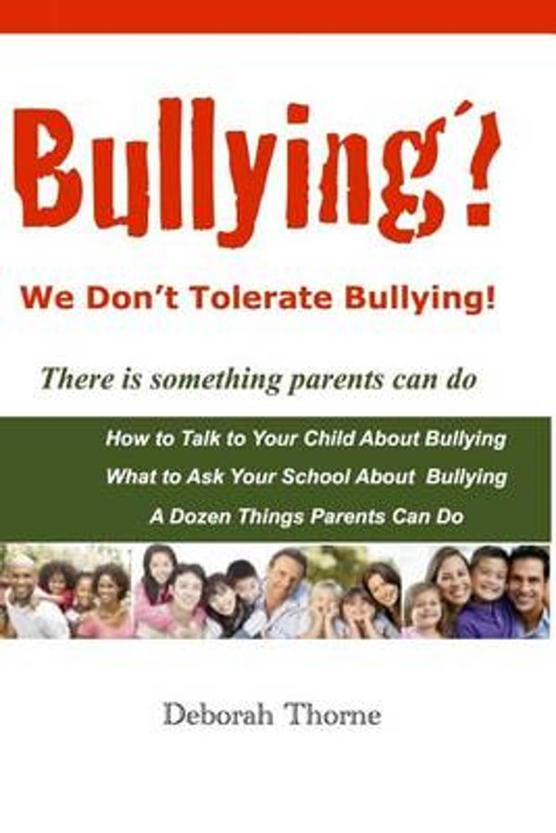 Bullying? We Don't Tolerate Bullying!