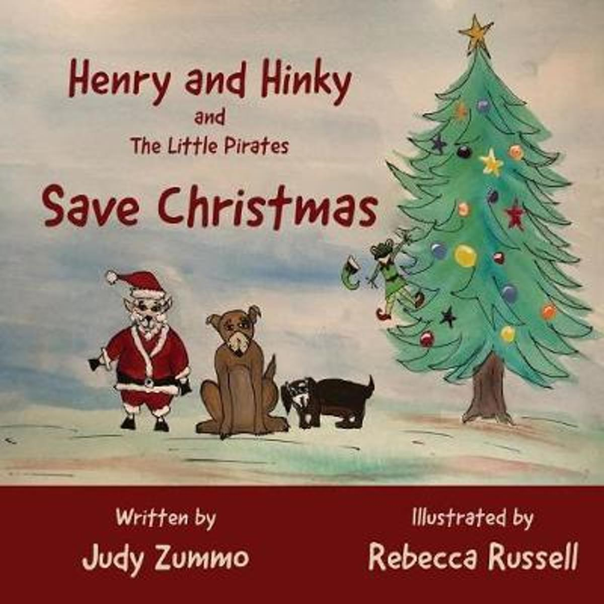 Henry and Hinky and the Little Pirates Save Christmas
