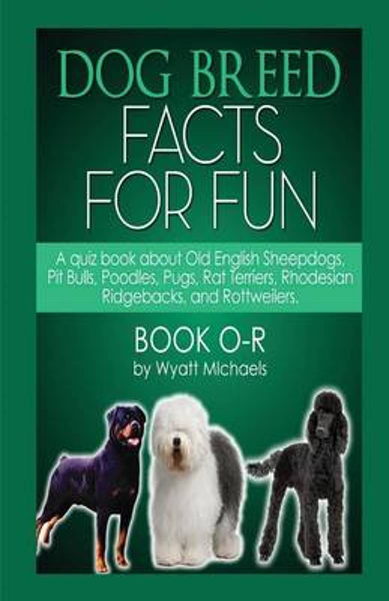 Dog Breed Facts for Fun! Book O-R