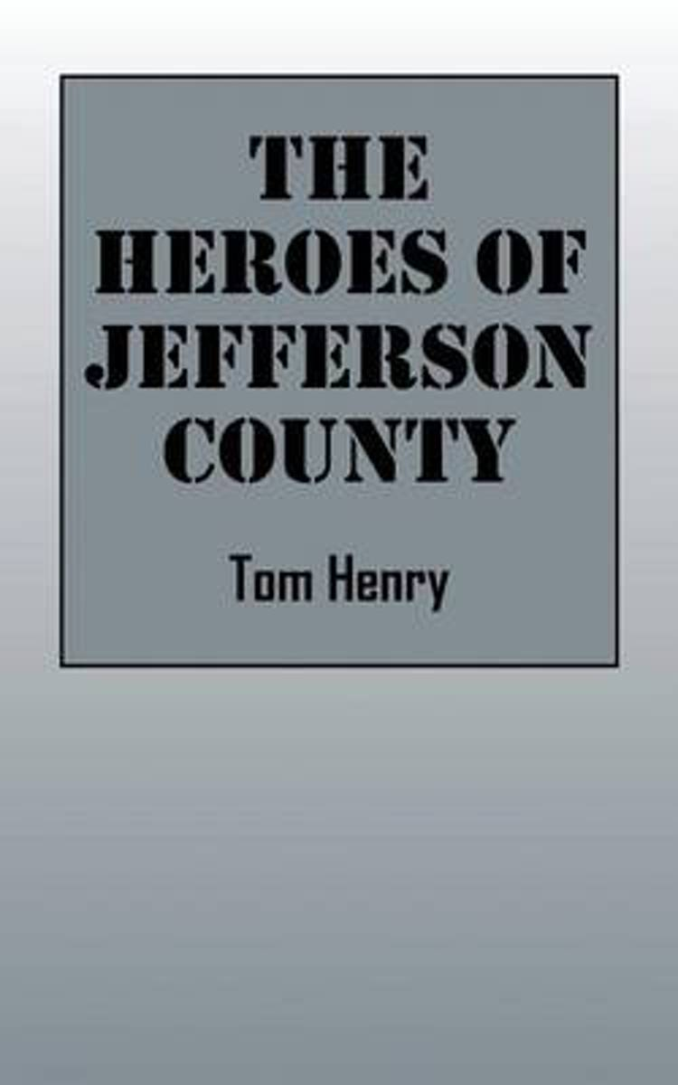 The Heroes of Jefferson County