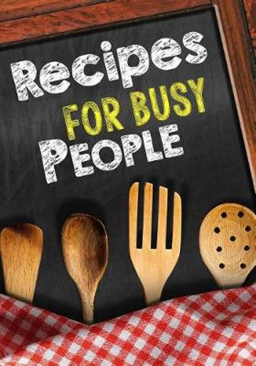 Recipes for Busy People