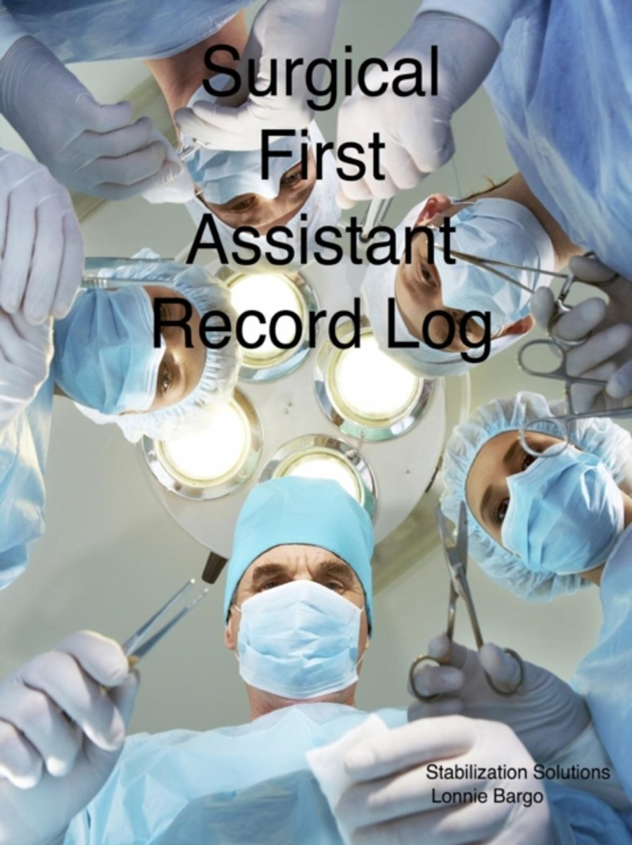 Surgical First Assistant Record Log