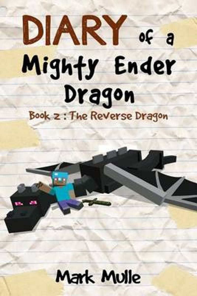 Diary of a Mighty Ender Dragon (Book 2)