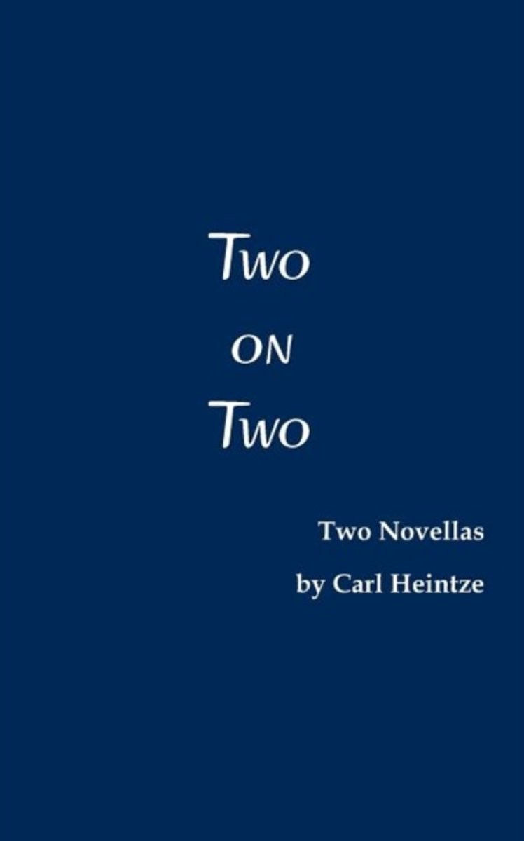 Two on Two. Two Novellas