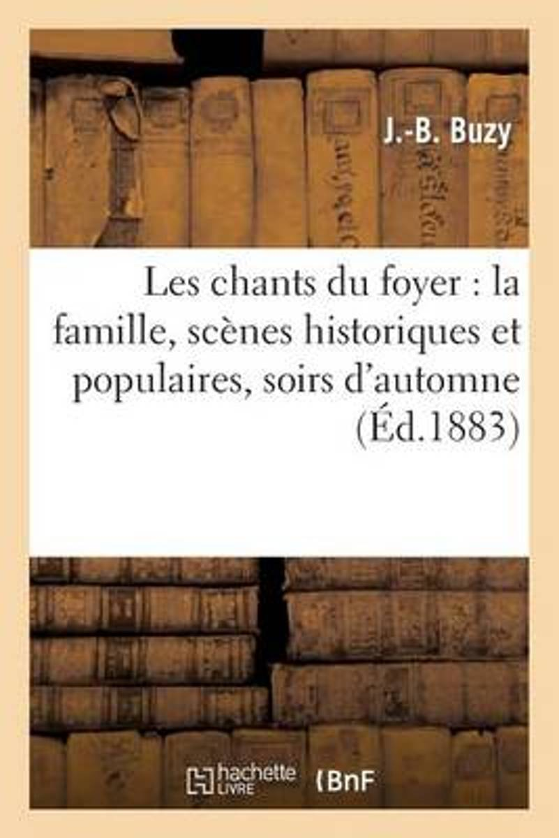 Les Chants Du Foyer