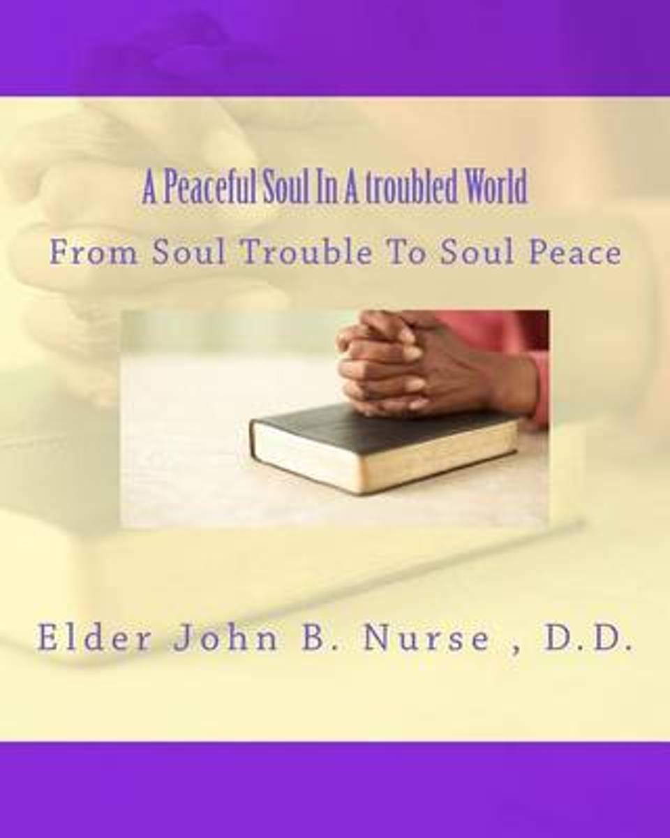 A Peaceful Soul in a Troubled World